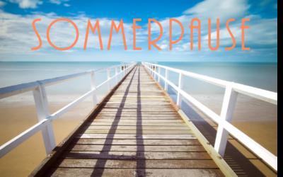 Sommerpause! Einen schönen & erholsamen Sommer für alle Leser!